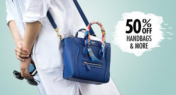 50% Off Handbags & More