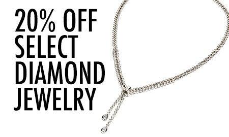 20% Off Select Diamond Jewelry