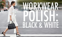 Workwear Polish: Black & White