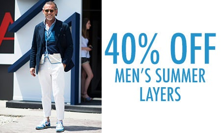 40% Off Men's Summer Layers