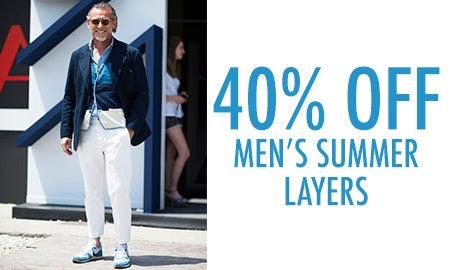 40% Off Men's Summer Layers