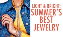 Light & Bright: Summer's Best Jewelry