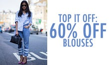 Top It Off: 60% Off Blouses