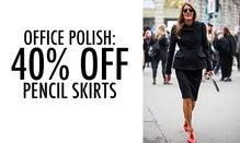 Office Polish: 40% Off Pencil Skirts