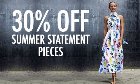 30% Off Summer Statement Pieces