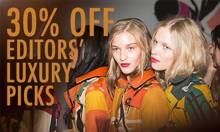 30% Off Editors' Luxury Picks