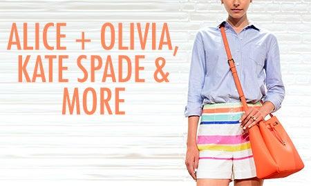 Alice + Olivia, Kate Spade New York & More