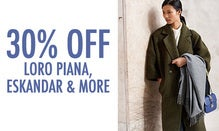 30% Off Loro Piana, Eskandar & More