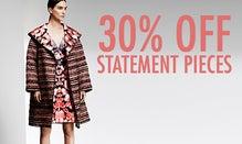 30% Off Statement Pieces