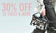 30% Off LV, Gucci & More